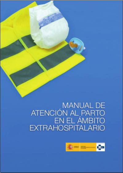 Manual de atención al parto en el medio extrahospitalario